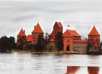 Ciekawa architektura, magiczny zamek oraz nietypowe podwórka… O tym jak Litwa zaskoczyła Słodkich – Słodkim Szlakiem