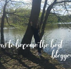 How to become the best blogger? - SharpeeE