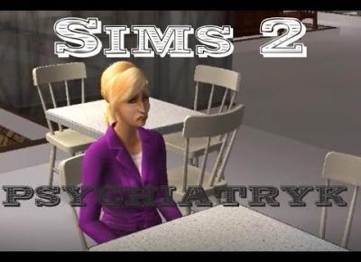 Sims 2 Pokolenie: sez 5 odc 42 - Psycholka zauroczona doktorem?