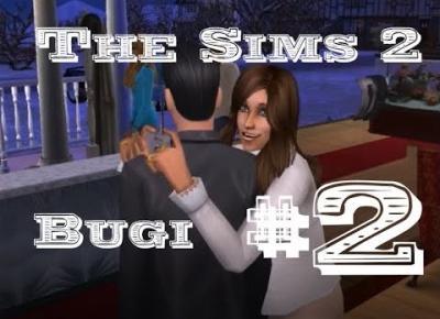 The Sims 2: Błędy i bugi cz. 2