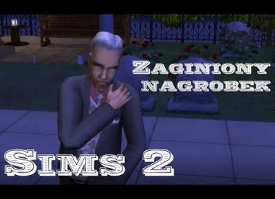 Sims 2 Pokolenie: sez 5 odc 43 - To jest napad! / Zaginiony nagrobek