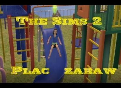 Sims 2 Pokolenie: sez 5 odc 46 - Simowy Plac Zabaw