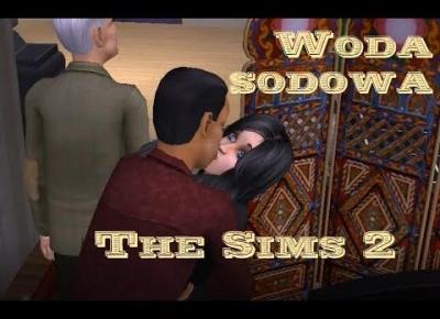 Sims 2 Pokolenie: sez 5 odc 45: Woda sodowa uderza do głowy