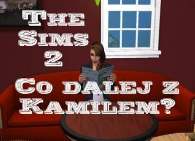 Sims 2 Pokolenie: sez 5 odc 90 - Życie po śmierci Toma | Co dalej z Kamilem?