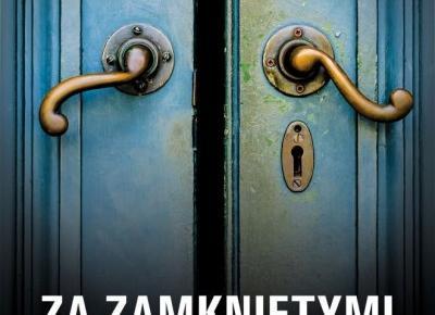Bookshelf ღ : 23. Doskonałe małżeństwo czy idealne kłamstwo? - ,,Za zamkniętymi drzwiami