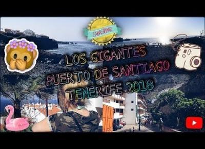 LOS GIGANTES  PEURTO DE SANTIAGO   TENERYFA 2018
