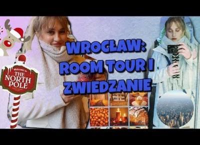 VLOGMAS DAY 2 | WROCŁAW |ROOM TOUR| ZWIEDZAMY| 2017