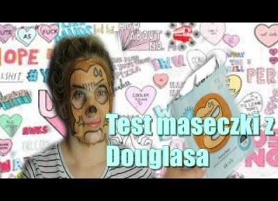 Test Maseczki koreańskiej z Douglasa cz.2 | 2017 ♥