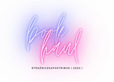 StrażniczkaFoxTribus: BOOK HAUL #1 I 2020 I📚😅