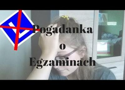 Vlogmaj 2018 I Pogadanka o egzaminach I SuzaneKate
