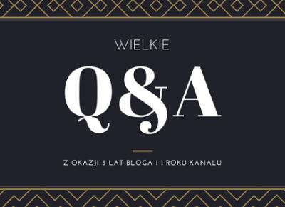 Lifestyle według blondynki: Wielkie Q&A ! Pytania