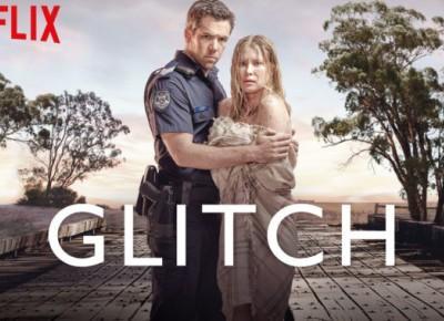 GLITCH - Season 1 - Seriale Srebrnego Ekranu