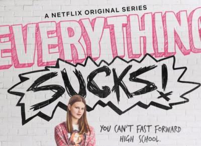 Everything Sucks! - SEZON 1 - Recenzja - Seriale Srebrnego Ekranu