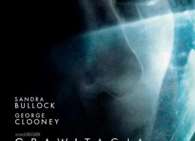Takie filmy - Taka Troche o filmie..: Grawitacja
