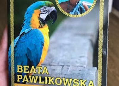 Takie książki - Taka Troche o książkach, czyli.. : Beata Pawlikowska - Blondynka w Amazonii