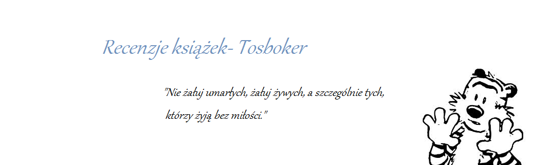 Recenzje Tosboker: Istnieją dwa sposoby na utrzymanie tajemnicy: milczenie albo kłamstwo.