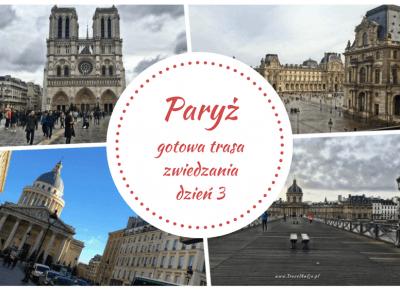 Paryż gotowa trasa zwiedzania dzień 3 - TravelAnQa