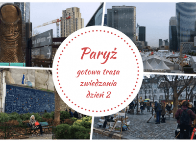 Paryż gotowa trasa zwiedzania dzień 2 - TravelAnQa