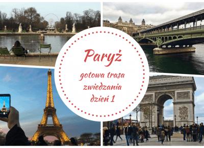 Paryż gotowa trasa zwiedzania dzień 1 - TravelAnQa