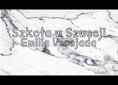 Szkoła w Szwecji | Emilia Versjada