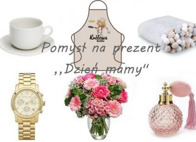 #Dzień matki - 21 pomysłów na prezent