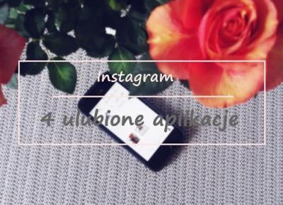 Przydatne aplikacje - Instagram ♥ | Vèrson blog