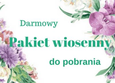 PAKIET WIOSENNY DO POBRANIA