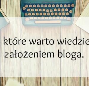 Yovita: 5 rzeczy które warto wiedzieć, przed założeniem bloga