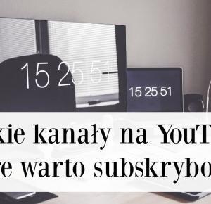 Polskie kanały na YouTube, które warto subskrybować