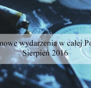 Jak ukraść księżyc?: Darmowe wydarzenia w całej Polsce - sierpień 2016