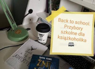 Back To School! Przybory szkolne dla książkocholika! + DIY + inspirację do udekorowania pokoju