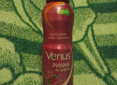 Z mojej strony lustra: Venus pianka do golenia