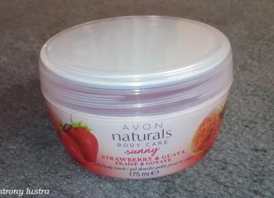 Galaretka pod prysznic Avon naturals truskawka i guawa | Z mojej strony lustra - blog kosmetyczny