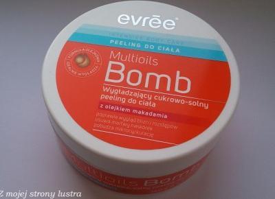 Evree Multioils Bomb Wygładzający cukrowo-solny peeling do ciała z olejkiem makadamia | Z mojej strony lustra - blog kosmetyczny