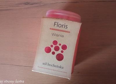 Bochneris: Sól bocheńska do kąpieli Floris (wiśniowa) | Z mojej strony lustra - blog kosmetyczny