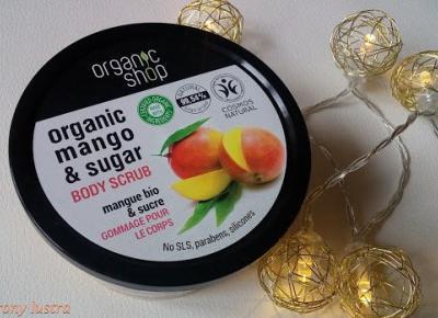 Organic Shop peeling do ciała Mango z Kenii | Z mojej strony lustra - blog kosmetyczny