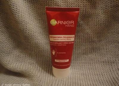 Garnier: Regenerujący krem do rąk do bardzo suchej skóry | Z mojej strony lustra - blog kosmetyczny
