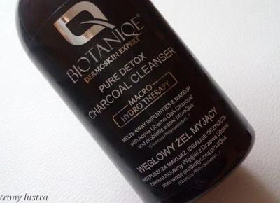 Z mojej strony lustra: Biotaniqe Macro Hydro Therapy węglowy żel myjący