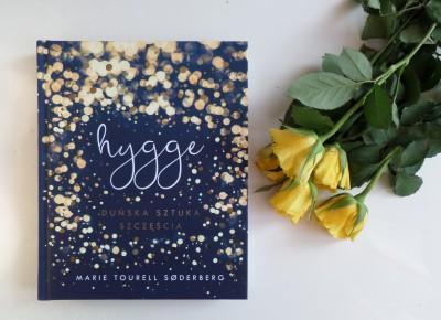 Hygge, czyli Duńska sztuka szczęścia   Z naciskiem na szczęście