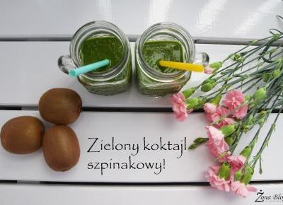 Zona Bloguje - swiat okiem kobiety: Zielony koktajl czyli smoothie szpinakowe!