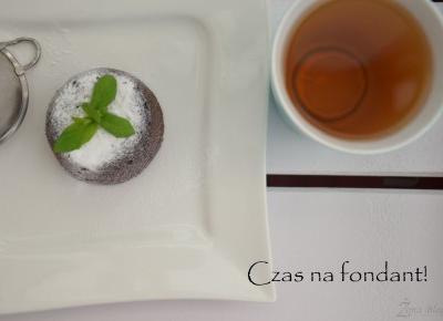 Å»ona Bloguje - świat okiem kobiety: Czas na czekoladowe ciastko, czyli… fondant!