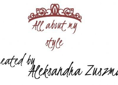 """""""Moje Mikołajki z DDOB x DaWanda"""" - All about my style by Aleksandra Zuszman"""