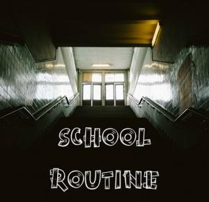 School Routine. - friday