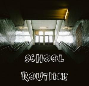 School Routine. - friday