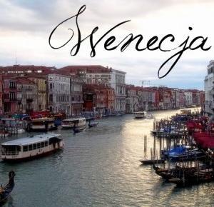 Princess Zuzanna Blog: #3 Miasto zakochanych - Wenecja