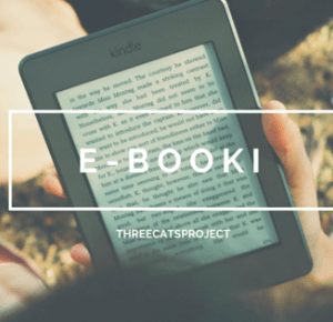 Three Cats Project: Książka tradycyjna a elektroniczna