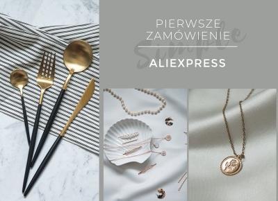 Moje pierwsze zamówienie z Aliexpress.com - dodatki do domu i biżuteria  -  Ada Zet