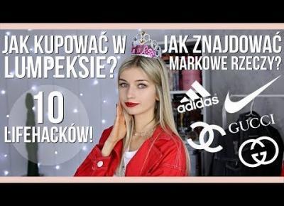 Jak być królową LUMPEKSÓW? 10 LIFEHACKÓW jak znajdować MARKOWE UBRANIA i robić zakupy!