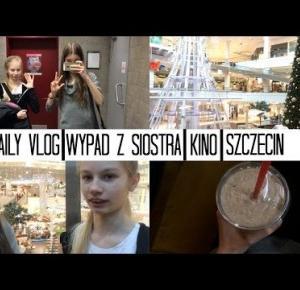 DAILY VLOG | Szczecin z siostrą | Kosogłos