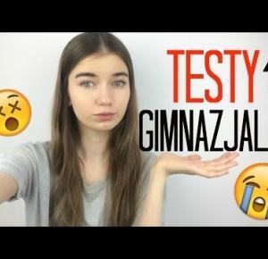 TESTY GIMNAZJALNE! :O